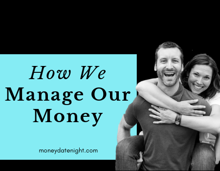Episode 2: Brass Tacks: How We Manage Our Money