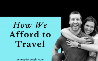 Episode 3: How we afford to travels so much